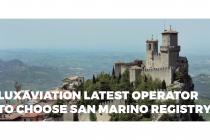 Luxaviation latest operator to choose San Marino registry